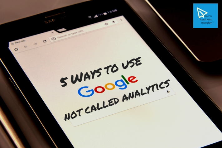 micro business monday serp seo sem 5 ways to use google analytics for business