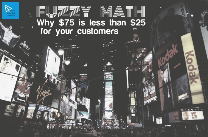 social mediums microbusiness monday fuzzy math consumer pyschology and pricing